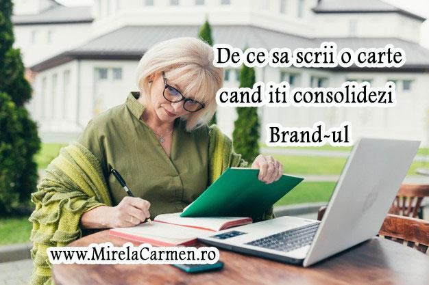 De ce sa scrii o carte cand iti consolidezi Brand-ul?
