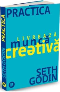 Seth Godin-Munca Creativa